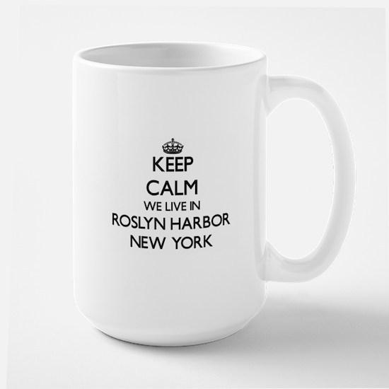 Keep calm we live in Roslyn Harbor New York Mugs