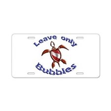 leave only bubbles.png Aluminum License Plate