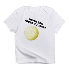 Never Too Young To Start Volleyball Infant T-Shirt
