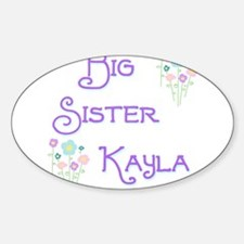 Big Sister Kayla Oval Decal