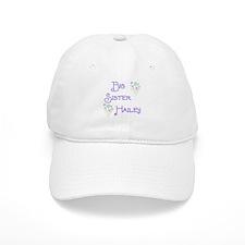 Big Sister Hailey Baseball Cap