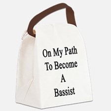 On My Path To Become A Bassist  Canvas Lunch Bag