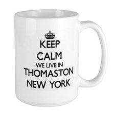 Keep calm we live in Thomaston New York Mugs