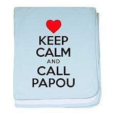 Keep Calm Call Papou baby blanket