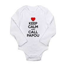 Keep Calm Call Papou Body Suit