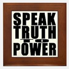 Speak Truth to Power Framed Tile