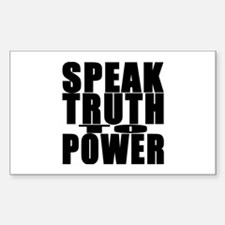 Speak Truth to Power Rectangle Decal