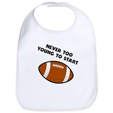 Never Too Young To Start Football Bib