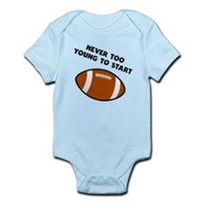 Never Too Young To Start Football Body Suit