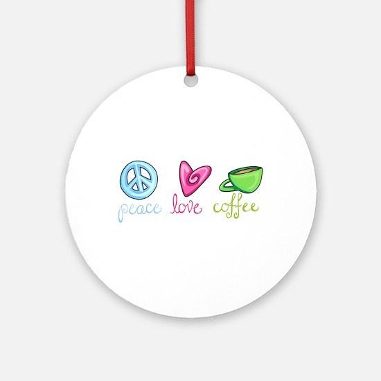 PEACE LOVE COFFEE Ornament (Round)