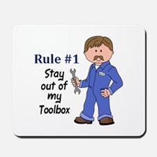 STAY OUT OF MY TOOLBOX Mousepad