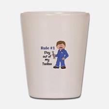 STAY OUT OF MY TOOLBOX Shot Glass