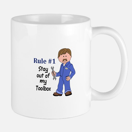 STAY OUT OF MY TOOLBOX Mugs