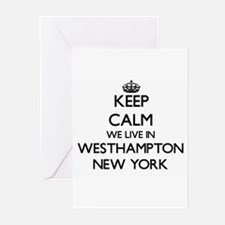 Keep calm we live in Westhampton Ne Greeting Cards