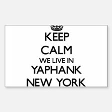 Keep calm we live in Yaphank New York Decal