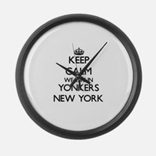 Keep calm we live in Yonkers New Large Wall Clock
