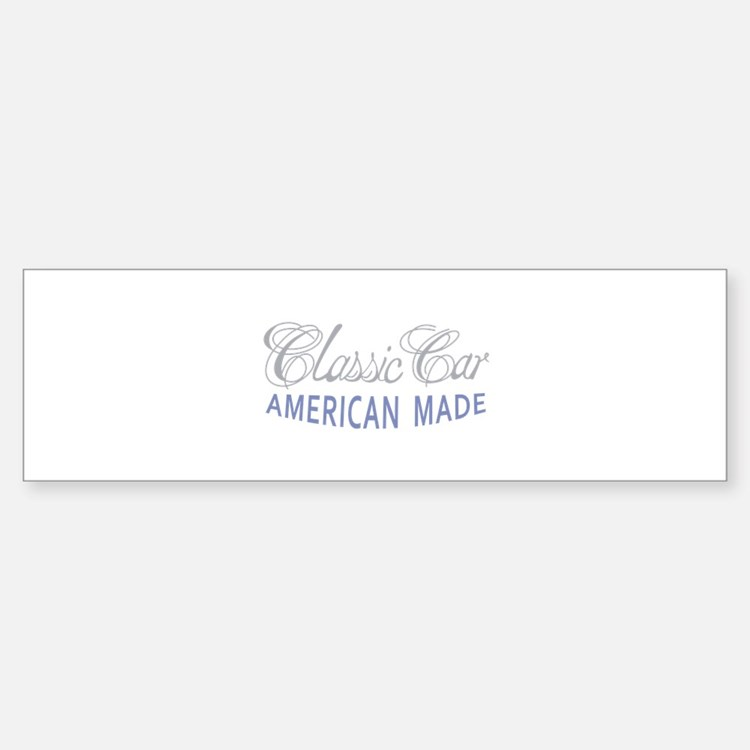 Classic Car American Made Bumper Car Car Sticker