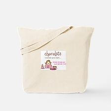 CHOCOLATE... Tote Bag