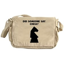 Did Someone Say Chess? Messenger Bag