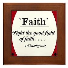 Faith Series - 1 Timothy 6:12 Framed Tile