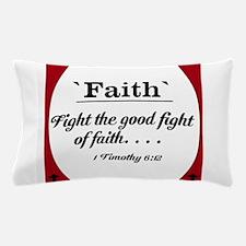Faith Series - 1 Timothy 6:12 Pillow Case