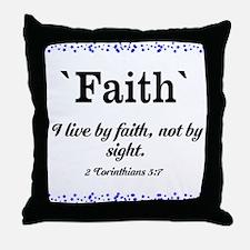 Faith Series - 2 Corinthians 5:7 Throw Pillow