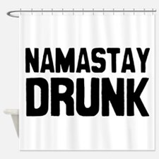 Namastay Drunk Shower Curtain