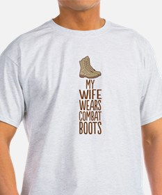 My Wife Wears Combat Boots T-Shirt