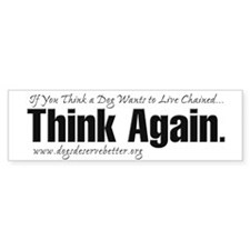 Think Again (bumper) Bumper Bumper Sticker