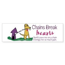 Chains Breaks Hearts (bumper) Bumper Bumper Sticker