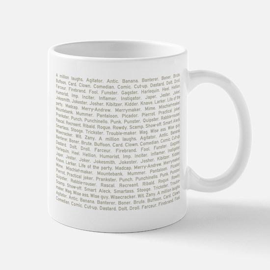A Million Laughs Mug
