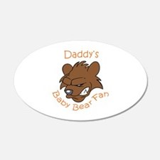 DADDYS BABY BEAR FAN Wall Decal