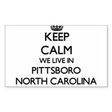 Keep calm we live in Pittsboro North Carol Decal