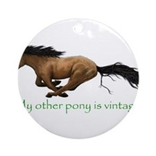 my other pony is vintage Ornament (Round)