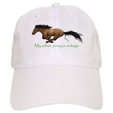 my other pony is vintage Baseball Baseball Cap