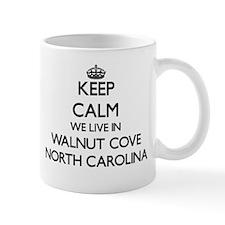 Keep calm we live in Walnut Cove North Caroli Mugs