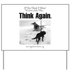 Think Again Yard Sign