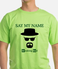 BREAKINGBAD SAY MY NAME T-Shirt