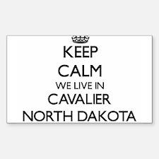 Keep calm we live in Cavalier North Dakota Decal