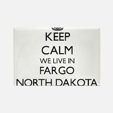 Keep calm we live in Fargo North Dakota Magnets