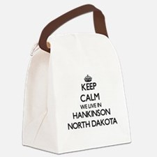 Keep calm we live in Hankinson No Canvas Lunch Bag