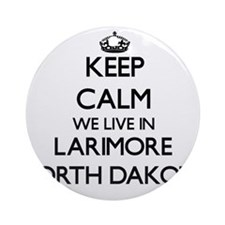 Keep calm we live in Larimore Nor Ornament (Round)