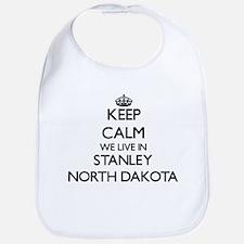 Keep calm we live in Stanley North Dakota Bib