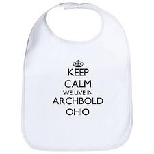 Keep calm we live in Archbold Ohio Bib