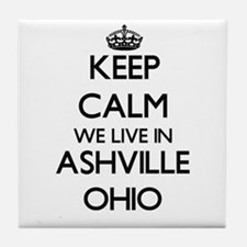 Keep calm we live in Ashville Ohio Tile Coaster