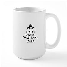 Keep calm we live in Avon Lake Ohio Mugs