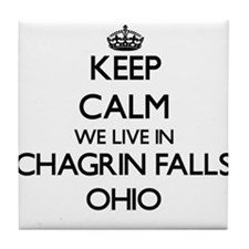 Keep calm we live in Chagrin Falls Oh Tile Coaster