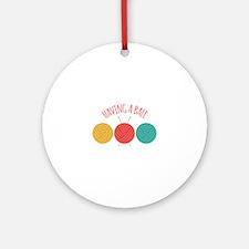 Having a Ball Ornament (Round)