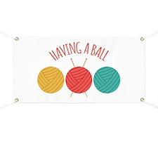 Having a Ball Banner