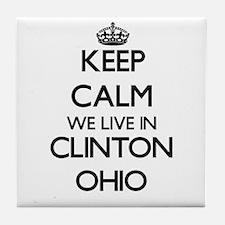 Keep calm we live in Clinton Ohio Tile Coaster